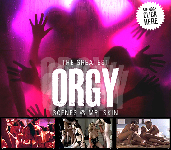 The Greatest Orgy Scenes