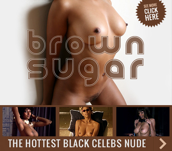 Black Celebs Nude - Brown Sugar