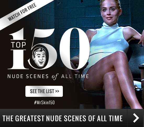 Top 150 Greatest Nude Scenes Of All Time