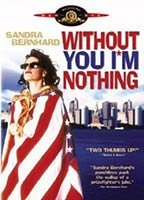 Sandra Bernhard as Herself in Without You I'm Nothing