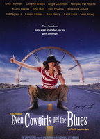 Lorraine Bracco as Delores Del Ruby in Even Cowgirls Get the Blues