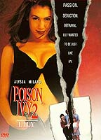 Alyssa Milano as Lily in Poison Ivy 2