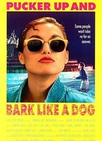 Lisa Zane as Taylor in Pucker Up and Bark Like a Dog