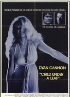 Dyan Cannon as Domino in Child Under a Leaf