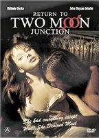 Melinda Clarke as Savannah Delongpre in Return to Two Moon Junction