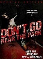 Tamara Taylor as Bondi in Don't Go Near the Park