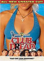 Tanja Reichert as Kellie in Club Dread