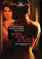 Neve Campbell as Vera in When Will I Be Loved
