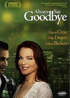 Katherine LaNasa as Blond woman in Always Say Goodbye