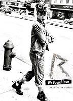 Rihanna as Herself in We Found Love