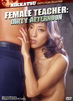 Female Teacher: Dirty Afternoon boxcover